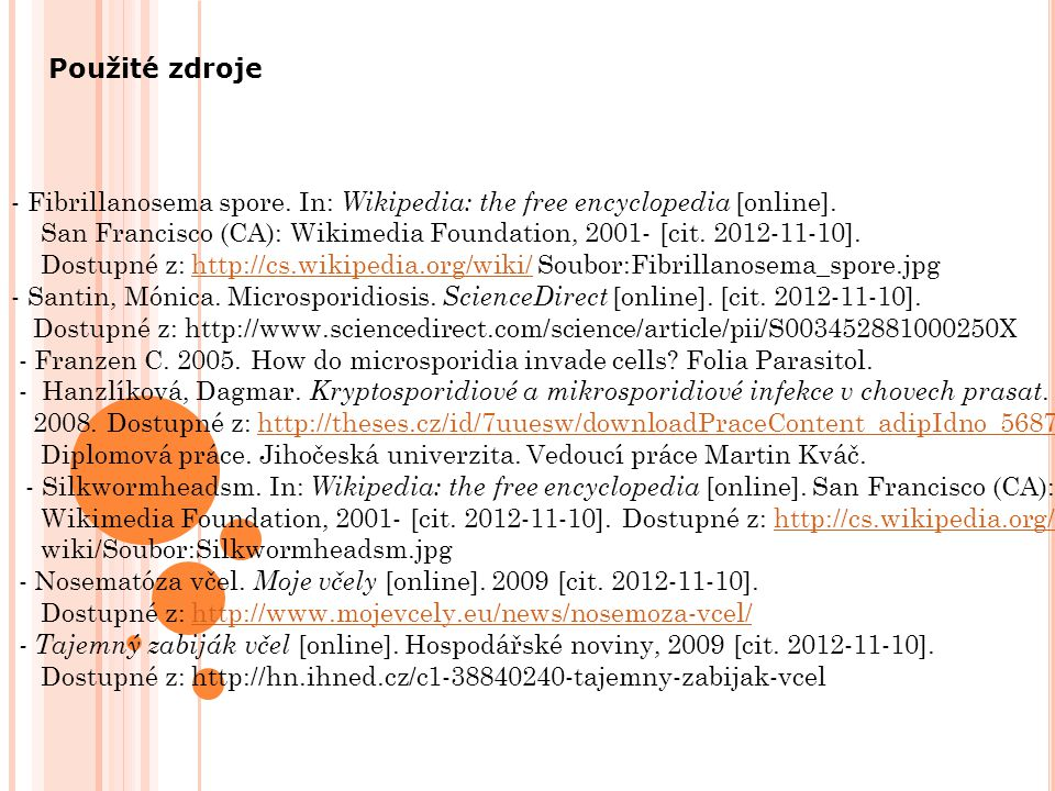 Použité zdroje - Fibrillanosema spore. In: Wikipedia: the free encyclopedia [online].